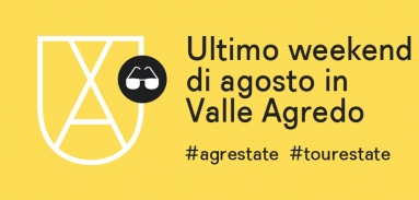 Il tuo ultimo weekend di agosto in Valle Agredo